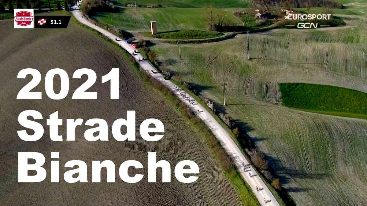2021ストラーデ・ビアンケ(Strade Bianche)